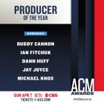 MICHAEL KNOX NOMINATED FOR PRODUCER OF THE YEAR AT THE 54TH ACM AWARDS